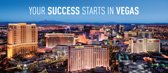 <!-- Your Success Starts in Vegas -->